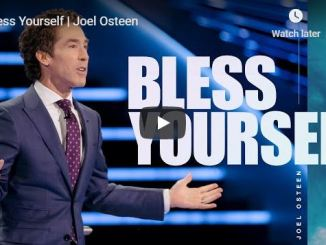 Joel Osteen Sermon - Bless Yourself - June 21 2020