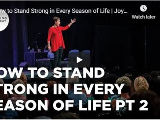 Joyce Meyer - How to Stand Strong in Every Season of Life - June 2020