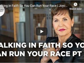 Joyce Meyer Sermon - Walking in Faith So You Can Run Your Race - 2020