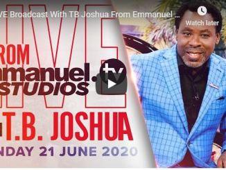 Prophet TB Joshua Sunday Live Service June 21 2020