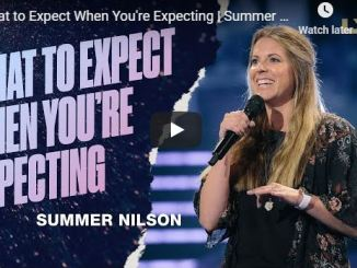 Summer Nilson Message - What to Expect When You're Expecting - 2020