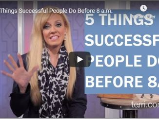 Terri Savelle Foy Message - 5 Things Successful People Do Before 8 a.m.