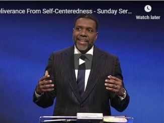 Creflo Dollar Sermon - Deliverance From Self-Centeredness - July 12 2020