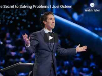 Joel Osteen Sermon - The Secret to Solving Problems - July 13 2020