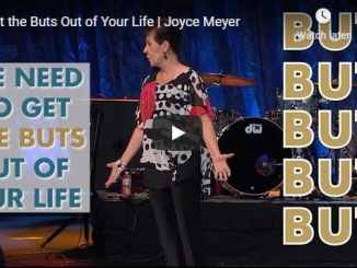 Joyce Meyer Sermon - Get the Buts Out of Your Life - July 2020