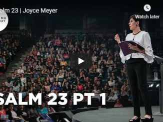 Joyce Meyer Sermon - Psalm 23 - July 2020