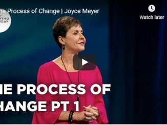 Joyce Meyer Sermon - The Process of Change - July 2020