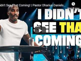 Pastor Dharius Daniels Sermon - I Didn't See That Coming - July 12 2020
