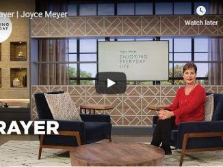 Prayer By Joyce Meyer July 6 2020 - Enjoying Everyday Life