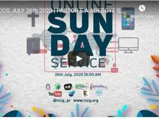 RCCG Sunday Live Service July 26 2020 With Pastor Enoch Adeboye