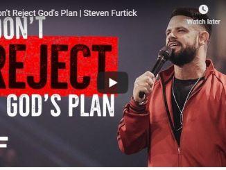 Steven Furtick Sermon - Don't Reject God's Plan - July 3 2020