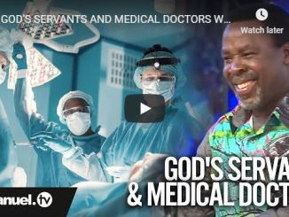 TB Joshua - If God's Servants And Medical Doctors Work Together