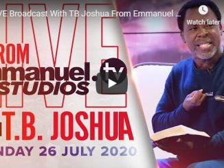 TB Joshua Sunday Live Service July 26 2020 In SCOAN