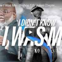 Sermon: Bishop TD Jakes - I Didn't Know I Was Me - August 11 2020