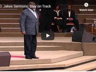 Bishop TD Jakes Sermon - Stay - August 19 2020