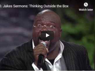 Bishop TD Jakes Sermon - Thinking Outside the Box - August 5 2020