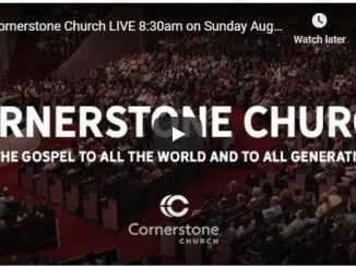 Cornerstone Church Sunday Live Service August 16 2020 With Matt Hagee