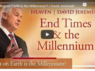 David Jeremiah - What on Earth is the Millennium