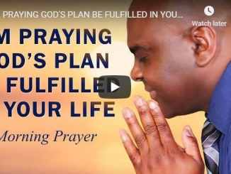 I'm Praying God's Plan Be Fulfilled In Your Life - Sean Pinder