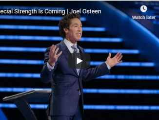 Joel Osteen Sermon - Special Strength Is Coming - August 3 2020