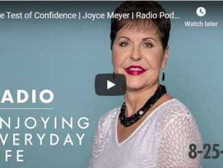 Joyce Meyer - The Test of Confidence - August 2020