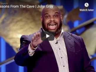Pastor John Gray - Lessons From The Cave