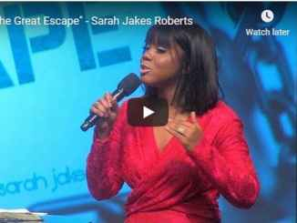 Sarah Jakes Roberts Sermon - The Great Escape - August 22 2020