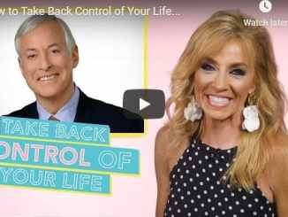 Terri Savelle Foy & Brian Tracy - How to Take Back Control of Your Life
