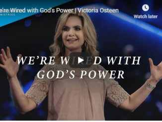 Victoria Osteen - We're Wired with God's Power - August 2020