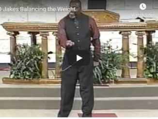 Bishop TD Jakes - Balancing the Weight - September 2 2020