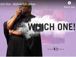 Bishop TD Jakes - Which One