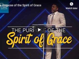 Creflo Dollar - The Purpose of the Spirit of Grace