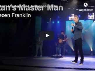 Jentezen Franklin - Satan's Master Man