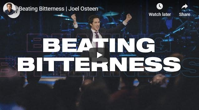 Joel Osteen - Beating Bitterness - September 19 2020