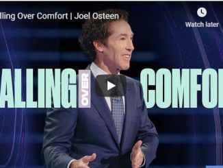 Joel Osteen - Calling Over Comfort