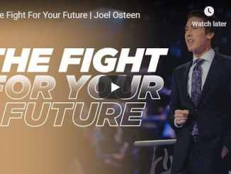 Joel Osteen - The Fight For Your Future - September 12 2020