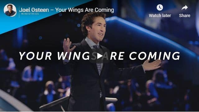 Joel Osteen - Your Wings Are Coming