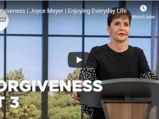 Joyce Meyer - Forgiveness Part 3 - September 25 2020