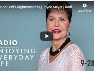 Joyce Meyer Radio Podcast - Put on God's Righteousness - September 2020
