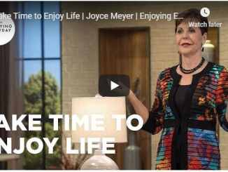 Joyce Meyer - Take Time to Enjoy Life - September 2020