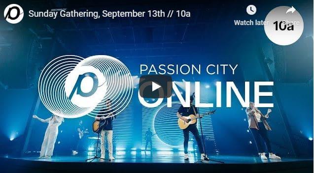 Passion City Church Live Service September 13 2020