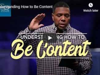 Pastor Creflo Dollar - Understanding How to Be Content