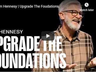 Pastor Jim Hennesy - Upgrade The Foundations - September 2020