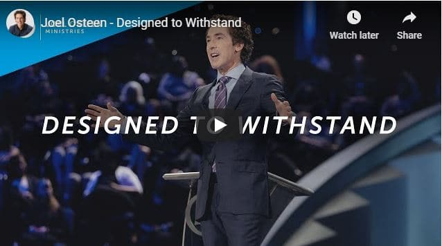 Pastor Joel Osteen - Designed to Withstand