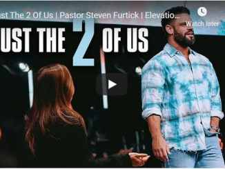 Pastor Steven Furtick - Just The 2 Of Us