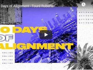 Pastor Touré Roberts - 10 Days of Alignment