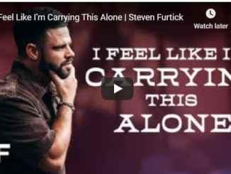 Steven Furtick - I Feel Like I'm Carrying This Alone - September 29