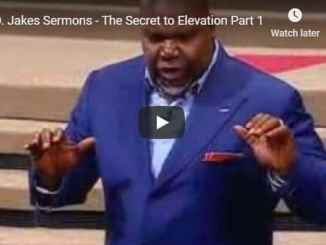 TD Jakes - The Secret to Elevation