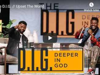 Transformation Church - The D.I.G - Upset The World