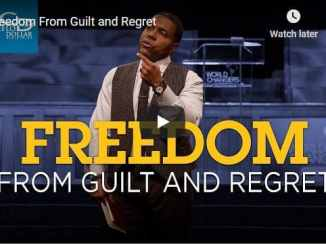 Creflo Dollar Sermon - Freedom From Guilt and Regret